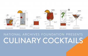 History Happy Hour: Culinary Cocktails
