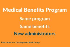 Medical Benefits Program New Administrators