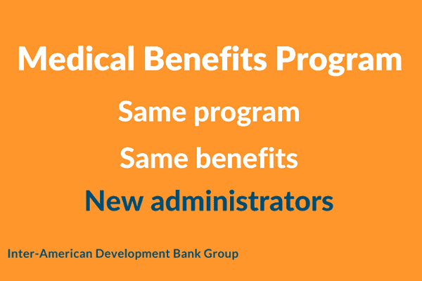 Medical Benefits Program New Administrators