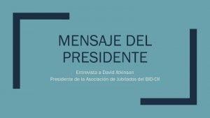 Mensaje del Presidente