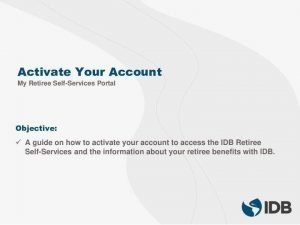 How To Activate My IDB Retiree Self-Service Account