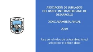Video de la Asamblea Anual 2019