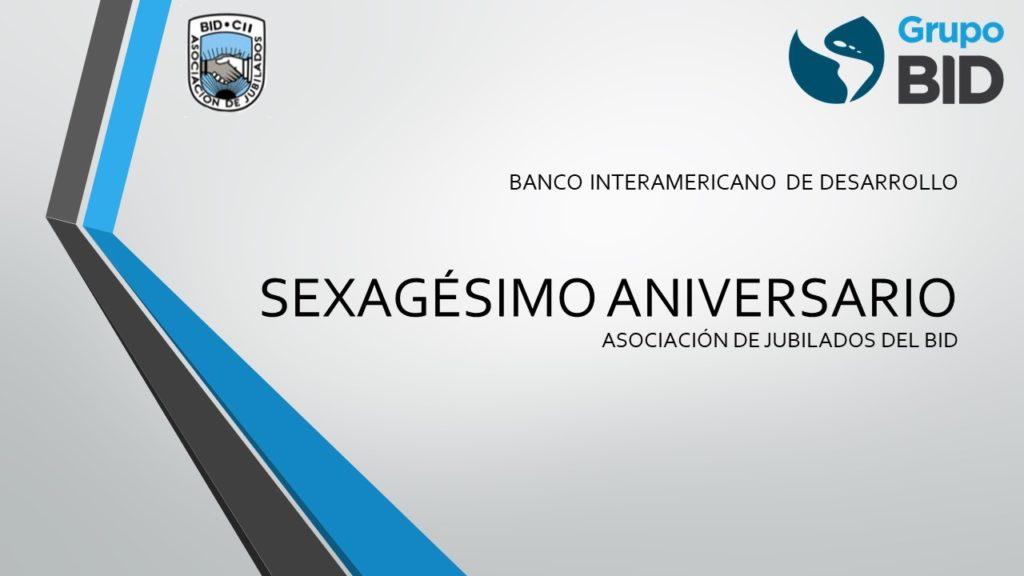 Invitación a Contribuir Testimonios para el Sexagésimo Aniversario del BID