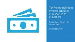 Tax Reimbursement Process Updates in response to COVID-19