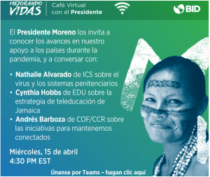 VIDEO of the Virtual Coffee with President Moreno from April 15