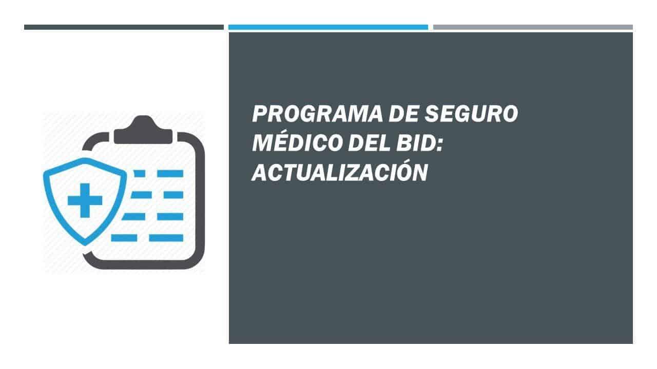 Programa de seguro médico del BID: actualización