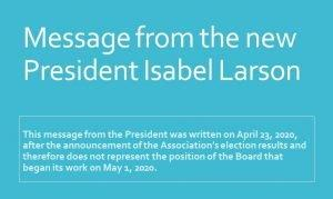 Message from the new President Isabel Larson