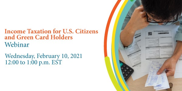 IDB Federal Credit Union Presents: Income Taxation for U.S. Citizens and Green Card Holders Webinar
