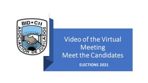 Video of the Virtual Meeting Meet the Candidates