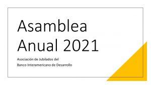 Lanzamiento de la página web de la Asamblea Anual 2021